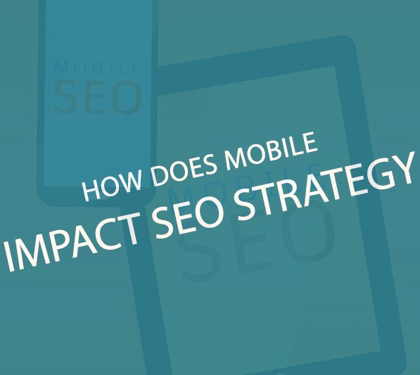 mobile and impact seo strategy
